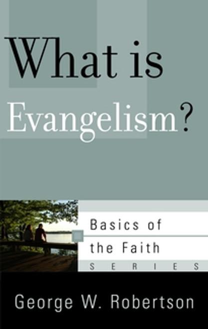 What is Evangelism? (Booklet)
