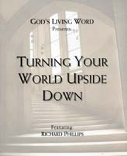 Turning Your World Upside Down, Part 2 (mp3 Download Set)