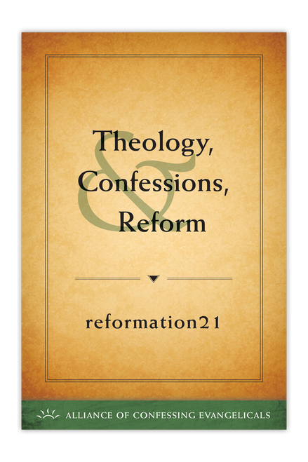 Theology, Confessions, & Reform  (PDF Download)