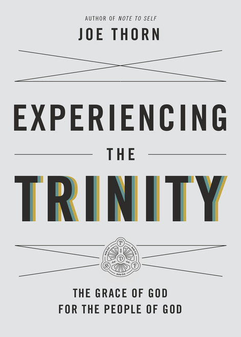 Experiencing the Trinity (Paperback)
