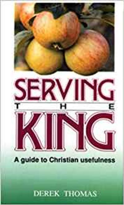 Serving The King (Bargain Paperback)
