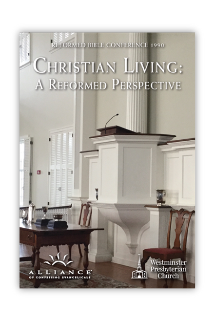 Christian Living: A Reformed Perspective (MP3 Disc)