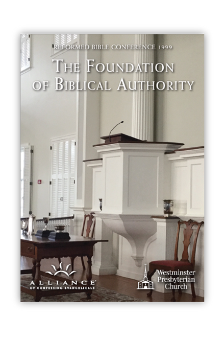 The Foundation of Biblical Authority  (CD Set)