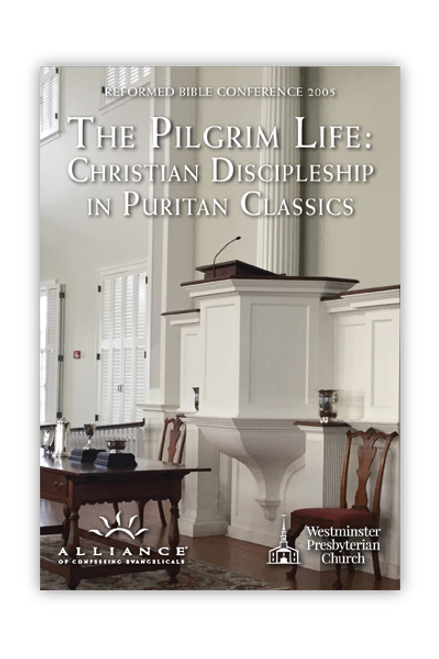 The Pilgrim Life: Christian Discipleship in Puritan Classics  (CD Set)