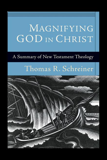 Magnifying God in Christ (Paperback)