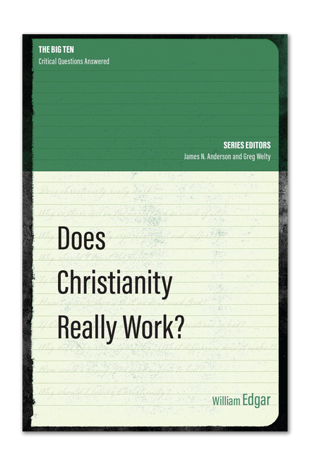 Does Christianity Really Work? (Paperback)