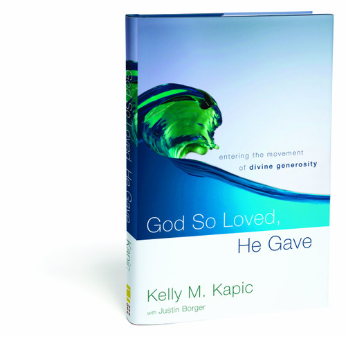 God So Loved, He Gave: Entering the Movement of Divine Generosity (Hardcover)