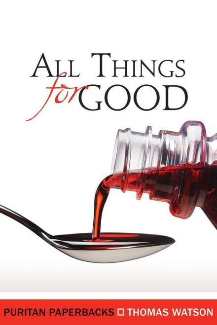 All Things for Good (Paperback)