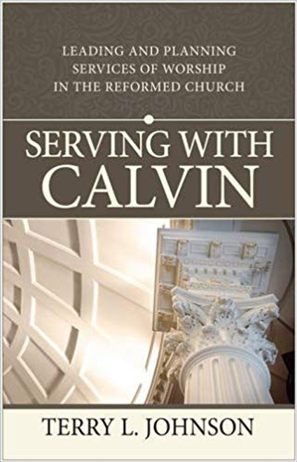 Serving with Calvin (Paperback)