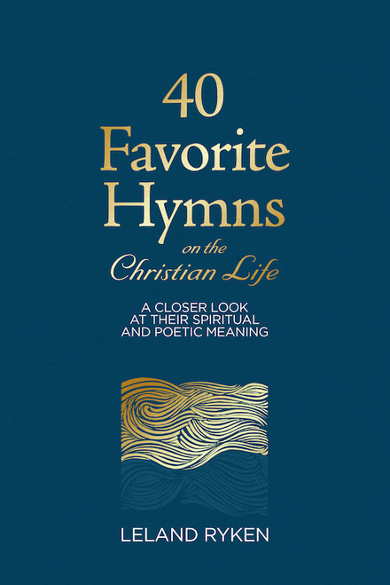 40 Favorite Hymns on the Christian Life (Hardcover)