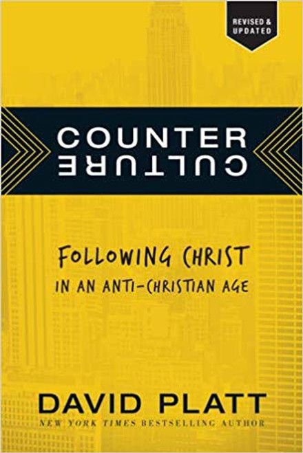 Counter Culture: Following Christ in an Anti-Christian Age (Paperback)