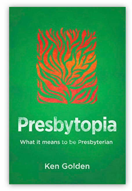 Presbytopia: What it means to be Presbyterian (Paperback)
