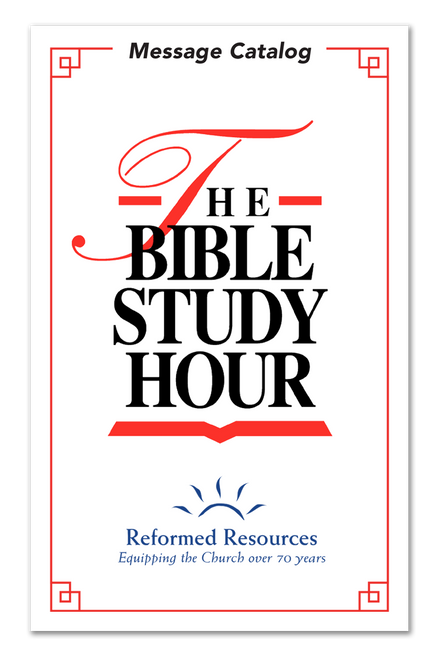 The Bible Study Hour: Message Catalog (PDF Download)