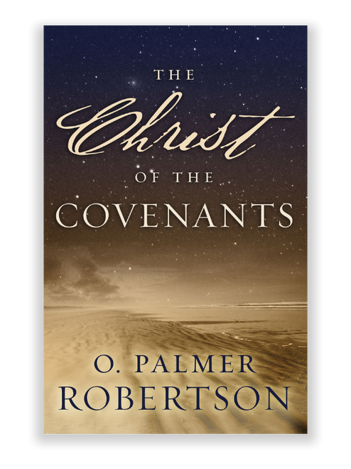 The Christ of the Covenants (Paperback)