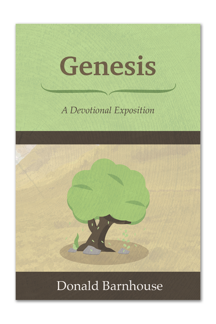 Genesis: A Devotional Exposition (Paperback)