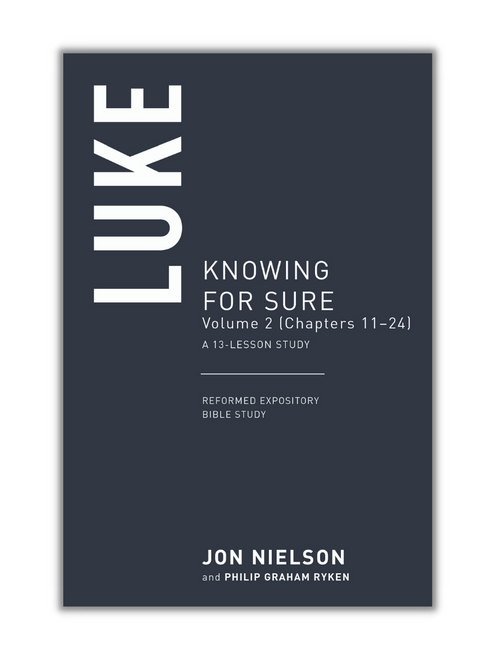 Reformed Expository Bible Study: Luke, Volume 2: Knowing for Sure (Paperback)