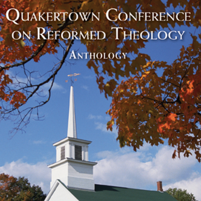Quakertown Conference on Reformed Theology