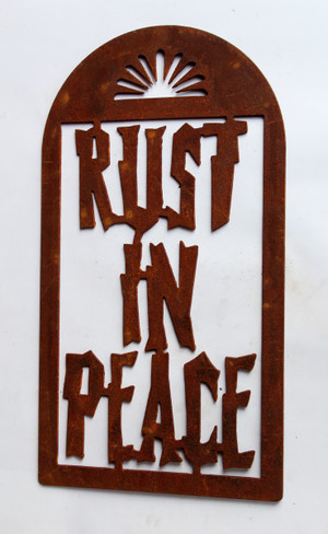 Rust In Peace Rusty Metal Cutout Sign