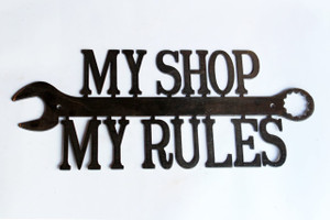My Shop my Rules Metal Cutout Sign
