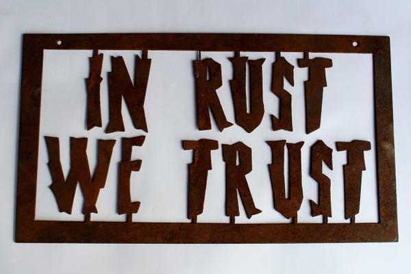 In Rust We Trust Metal Cutout Sign