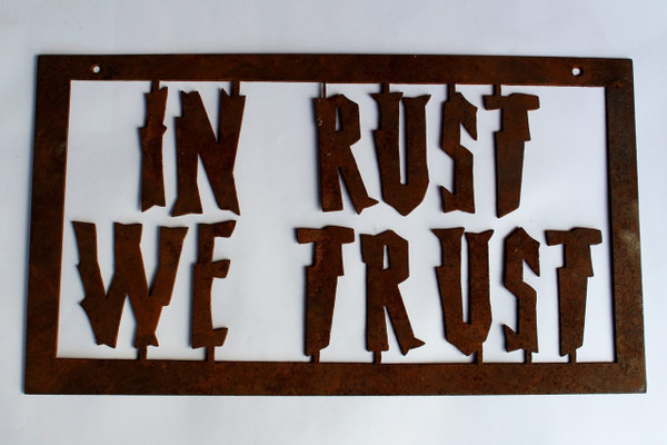 In Rust We Trust Metal Cutout Sign