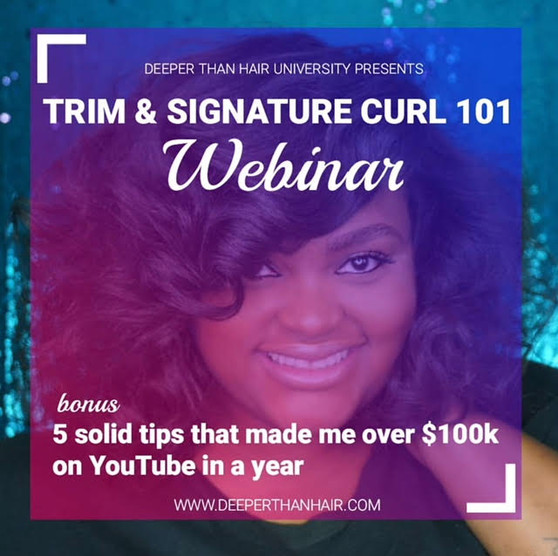 """Join Healthy Hair Influencer & Educator, Annagjid """"Kee"""" Taylor, as she shares haircare tools, tips & tricks for one of her most popular hairstyles, the Signature Curl. In this webinar, she'll also be giving you the 411 on how she made over $100k in one year using her YouTube channel, Deeper Than Hair TV. Subscribe below: www.youtube.com/deeperthanhairtv   If you're a hairstylist, hair salon owner, cosmetology student, barber or a even a make-up artist looking to GROW YOUR BUSINESS and MAKE MONEY from your YouTube channel, THIS webinar IS FOR YOU!   One lucky webinar registrant will win a pair of shears and a bottle of Glass Brilliant Shine from our Shear Genius Collection.   Fun Facts about Deeper Than Hair TV's YouTube Channel: 10,847,000+ Views  167,776+ Subscribers 43 videos  Follow us on Instagram: @SoShearGenius @ShearGeniusCollection @Deeper.Than.Hair  Follow & like us on Facebook: www.facebook.com/deeperthanhair"""