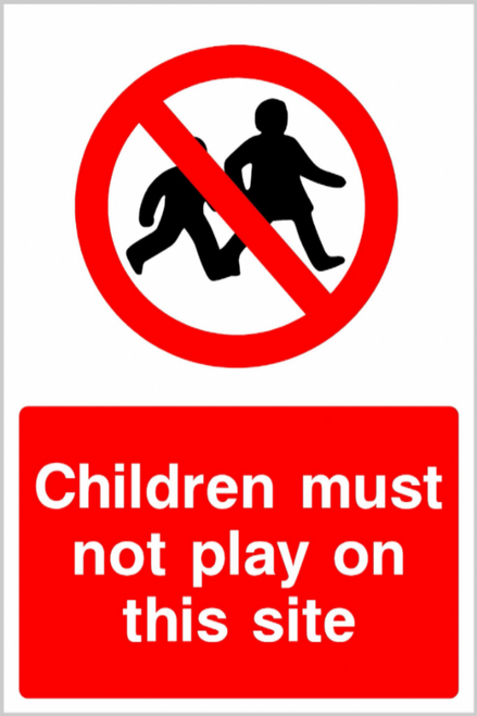 600 x 200 CHILDREN MUST NOT PLAY ON THIS SITE SIGN