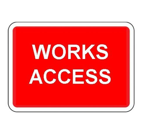 1050 x  750MM WORKS ACCESS SIGN PLATE
