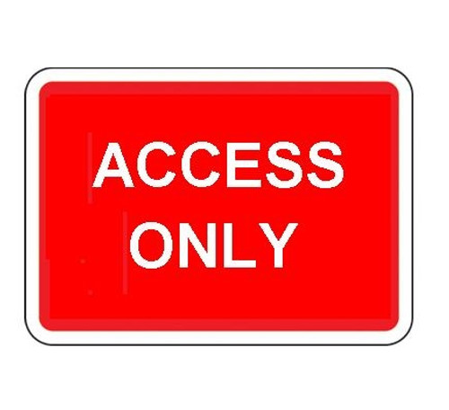 1050 x 750MM ACCESS ONLY SIGN PLATE