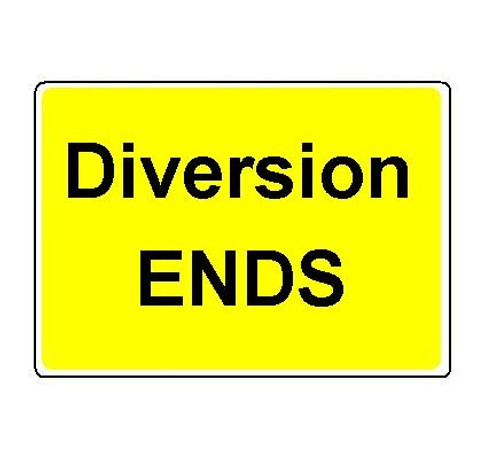1050 x 750MM DIVERSION ENDS SIGN PLATE
