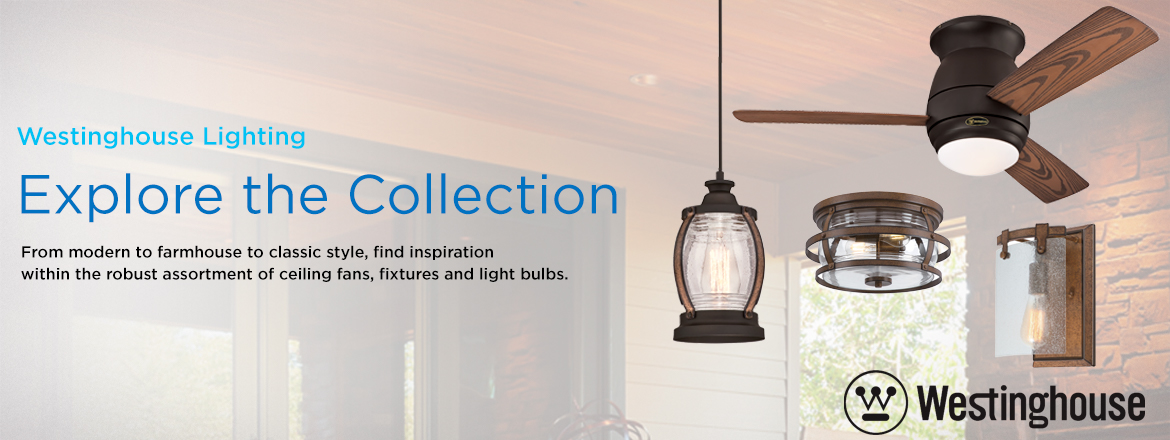 Westinghouse Lighting - Explore the Collection, From modern to farmhouse to classic style, find inspiration within the robust assortment of ceiling fans, fixtures, and light bulbs.