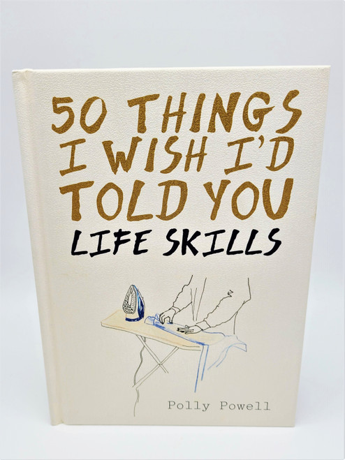 50 Things I Wish