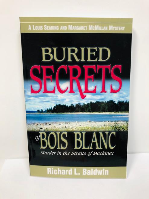 Buried Secrets of Bois Blanc