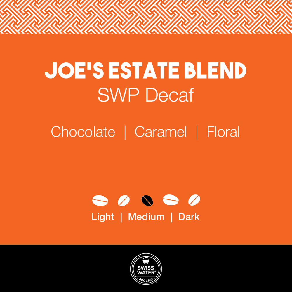 Joe's Estate Blend Coffee – SWP Decaf