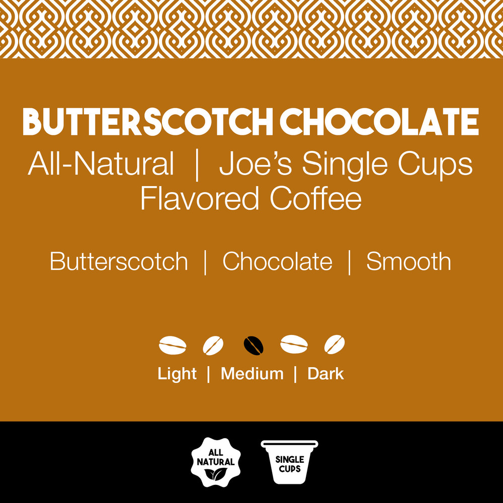 All-Natural Butterscotch Chocolate Flavored Coffee – Joe's Single Cups