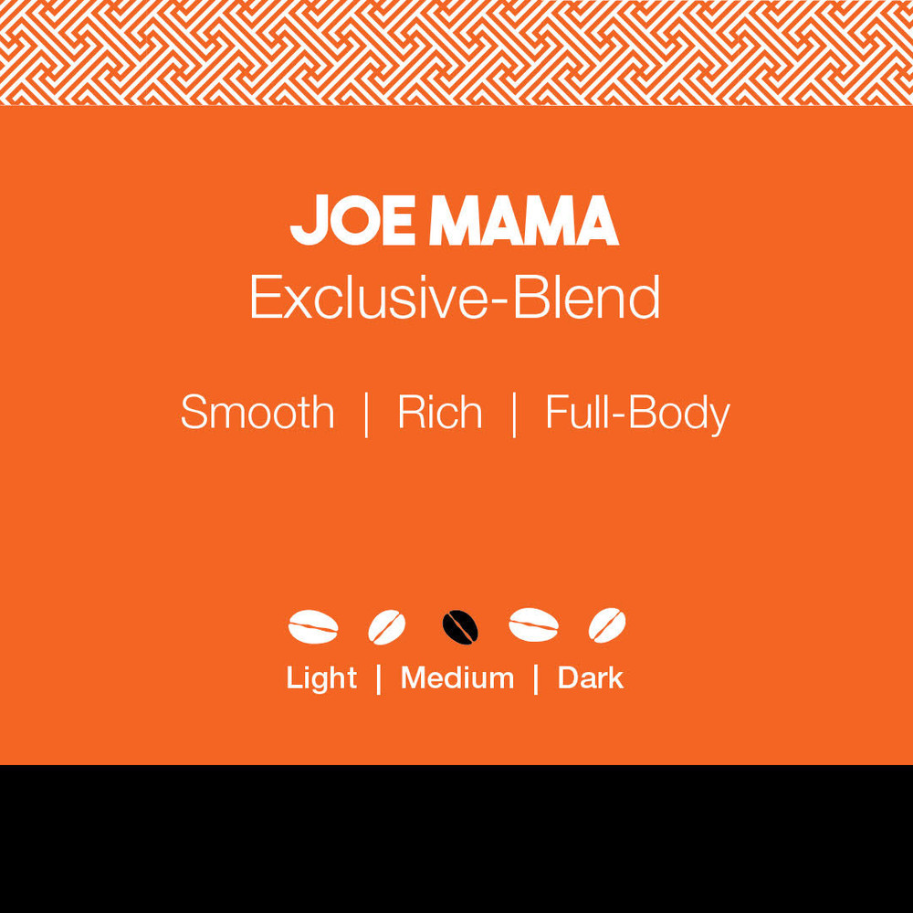 Joe Mama Exclusive Blend