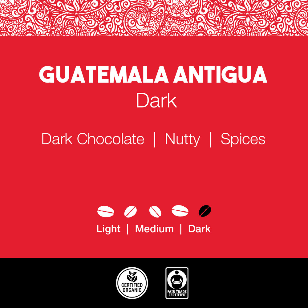 Guatemala Antigua Coffee – Dark Roast