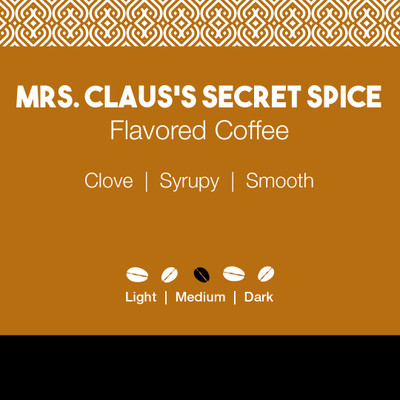 Mrs. Claus's Secret Spice Flavored Coffee