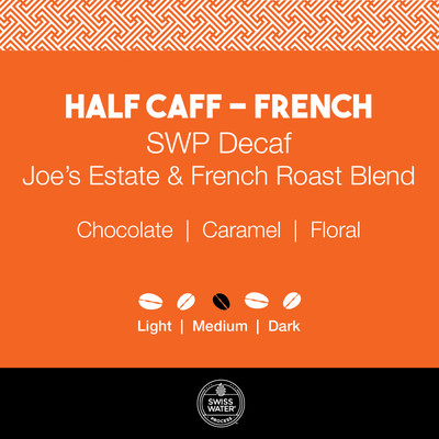 Half Caff Coffee - Joe's Estate and French Roast Blend  |  SWP Decaf