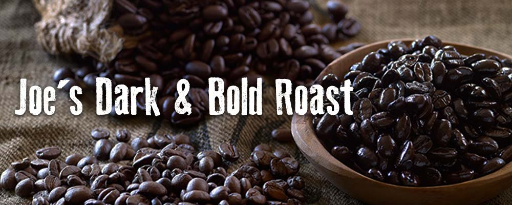 Joe's Dark & Bold Roast