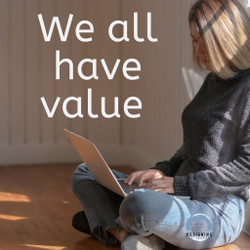 We all have value.