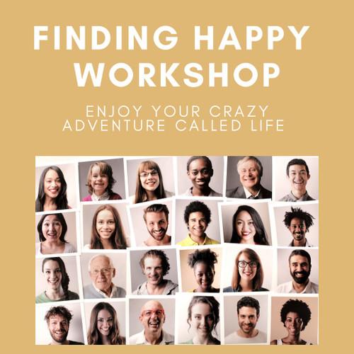 Finding Happy Workshop