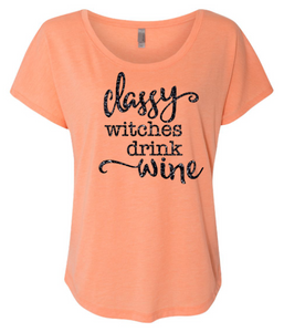 Classy Witches Drink Wine - Halloween Shirt - Funny Halloween Shirt - Womens Clothing - Wine Shirt