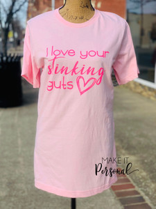 I love your stinking guts Tee - Valentine Tee