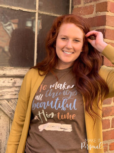 He makes all things precious in His Time - Graphic Tee