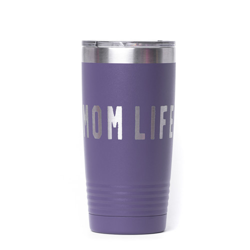Mom Life Rough Engraved Tumbler