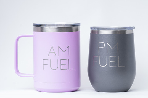 AM Fuel & PM Fuel Coffee and Wine Engraved Tumbler Set