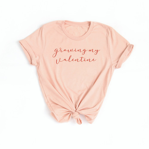 growing my valentine - peach shirt - red text