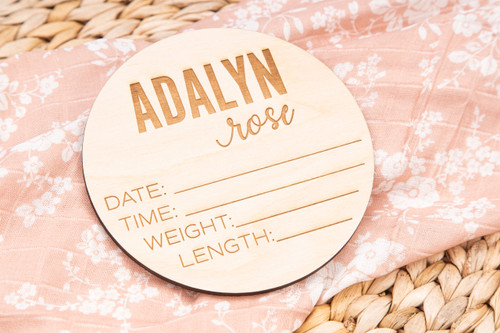 Adalyn Rose Custom Name STATS Wooden Disc