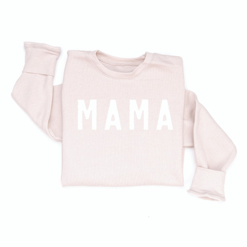 MAMA Rough, Girl Mama or Boy Mama - STONE Sweatshirt